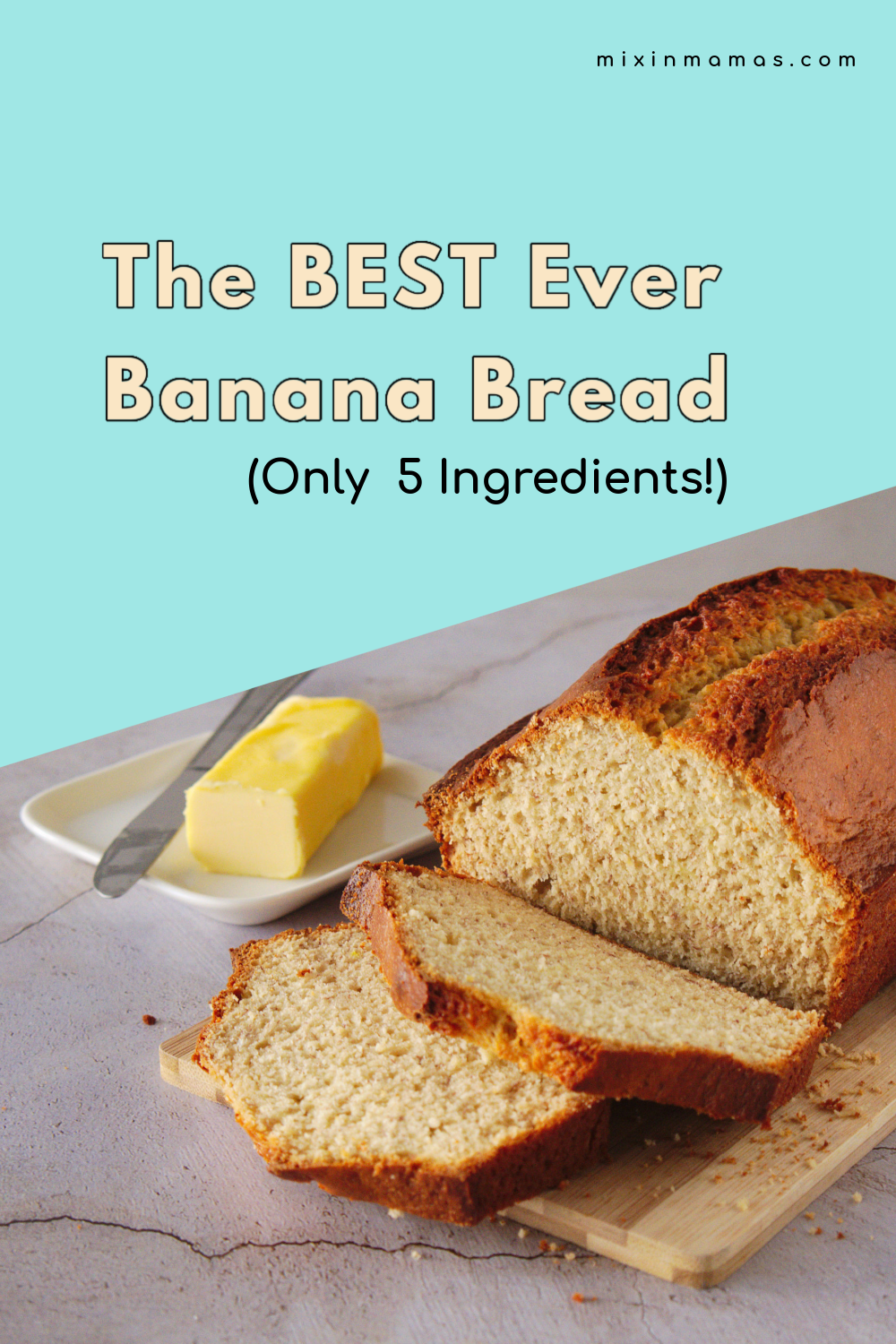 The BEST Ever Banana Bread (Only 5 Ingredients!)
