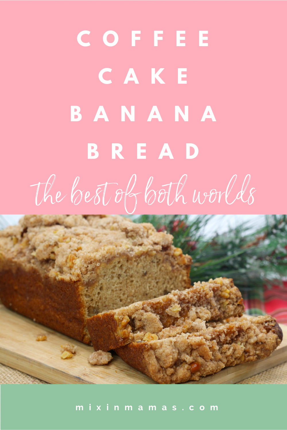 coffee cake banana bread: the best of both worlds
