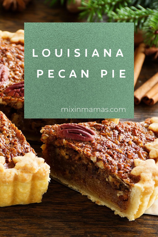 Louisiana Pecan Pie