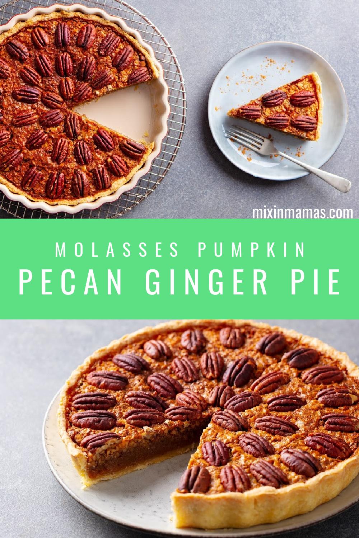 molasses pumpkin pecan ginger pie