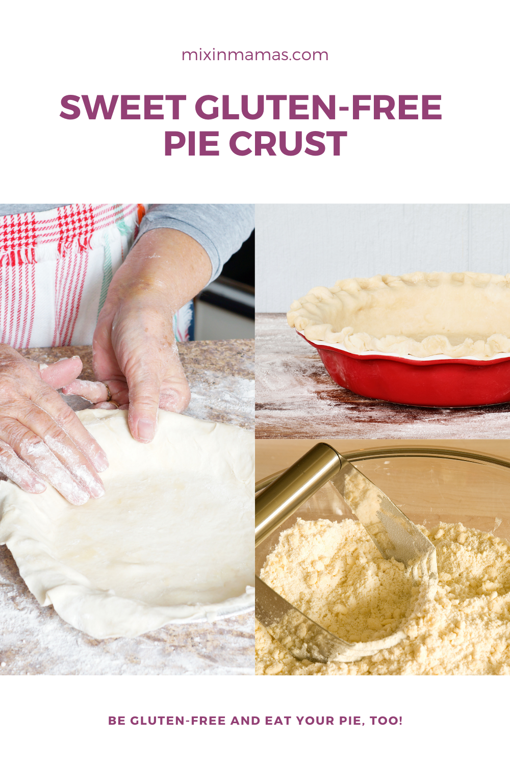 sweet gluten-free pie crust: be gluten-free and eat your pie, too!