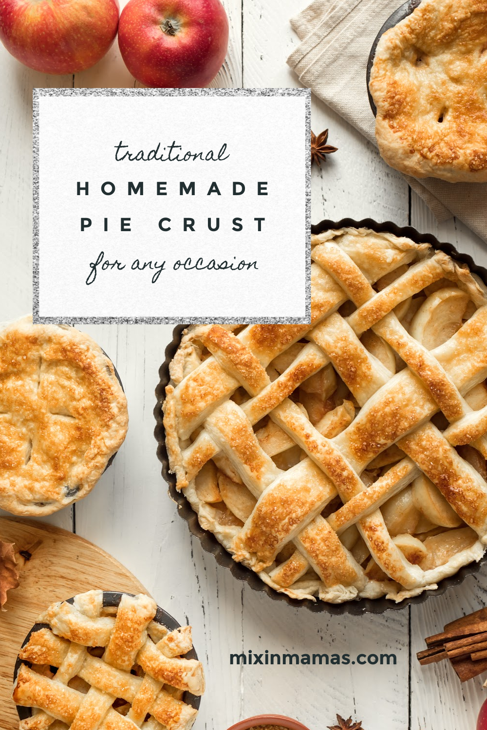 traditional homemade pie crust for any occasion