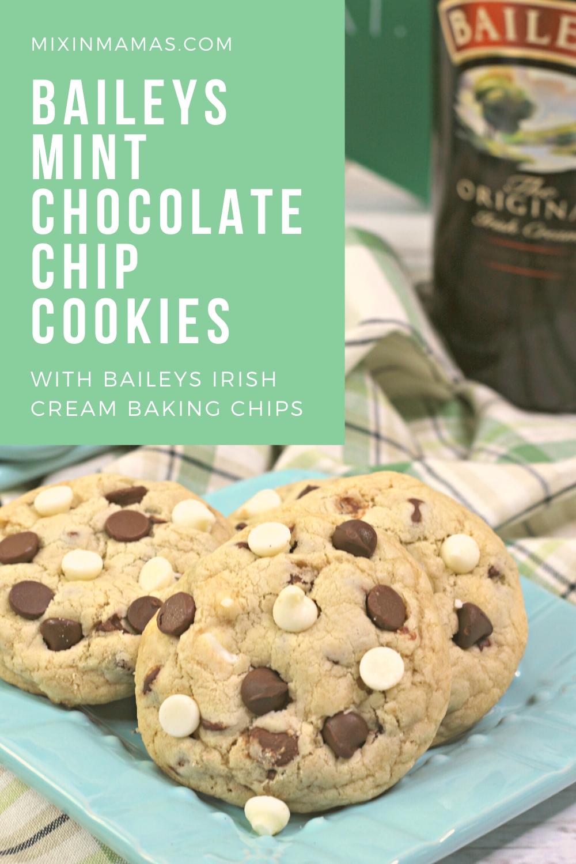 Baileys mint chocolate chip cookies with Baileys Irish Cream Baking Chips