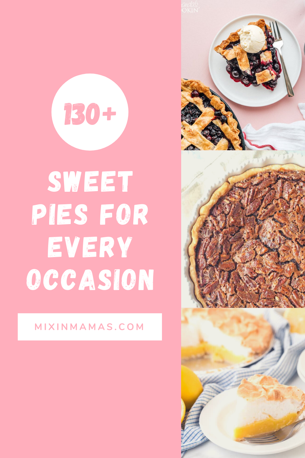 130+ sweet pie recipes for every occasion