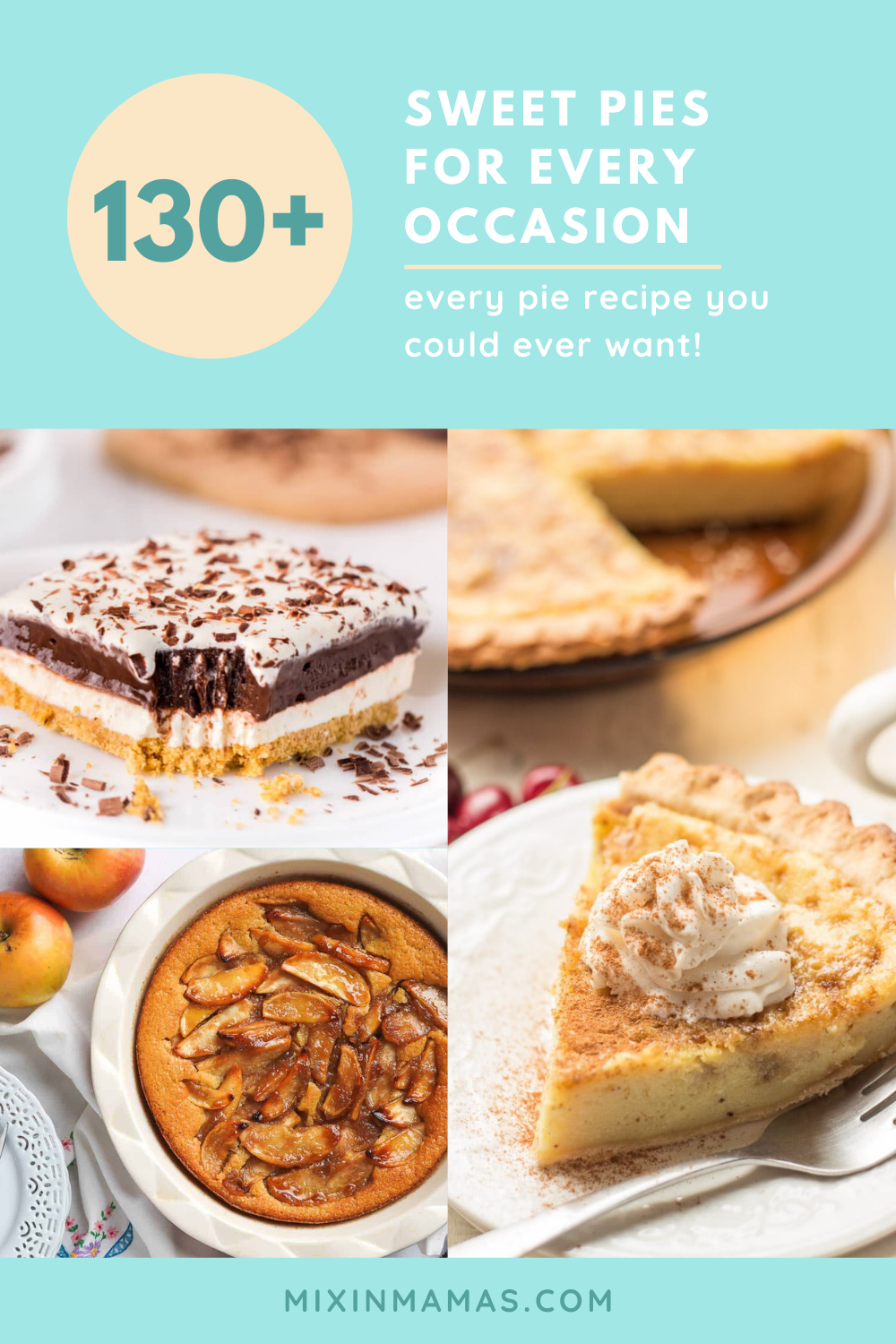 130+ sweet pie recipes for every occasion - every pie recipe you could ever want!