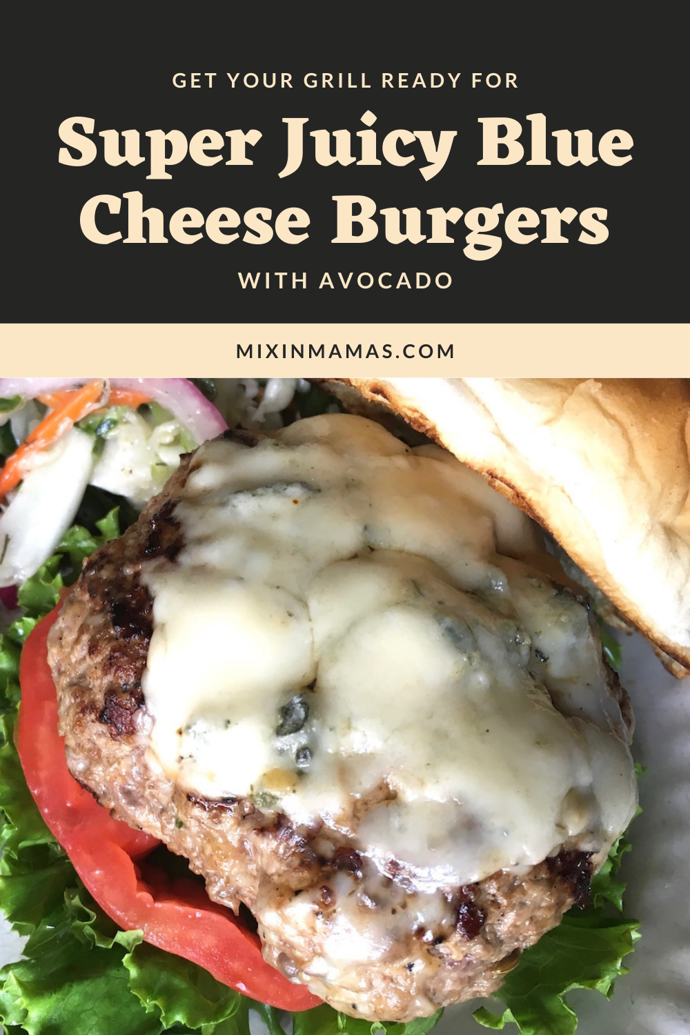 Get Your Grill Ready for Super Juicy Blue Cheese Burgers with Avocado
