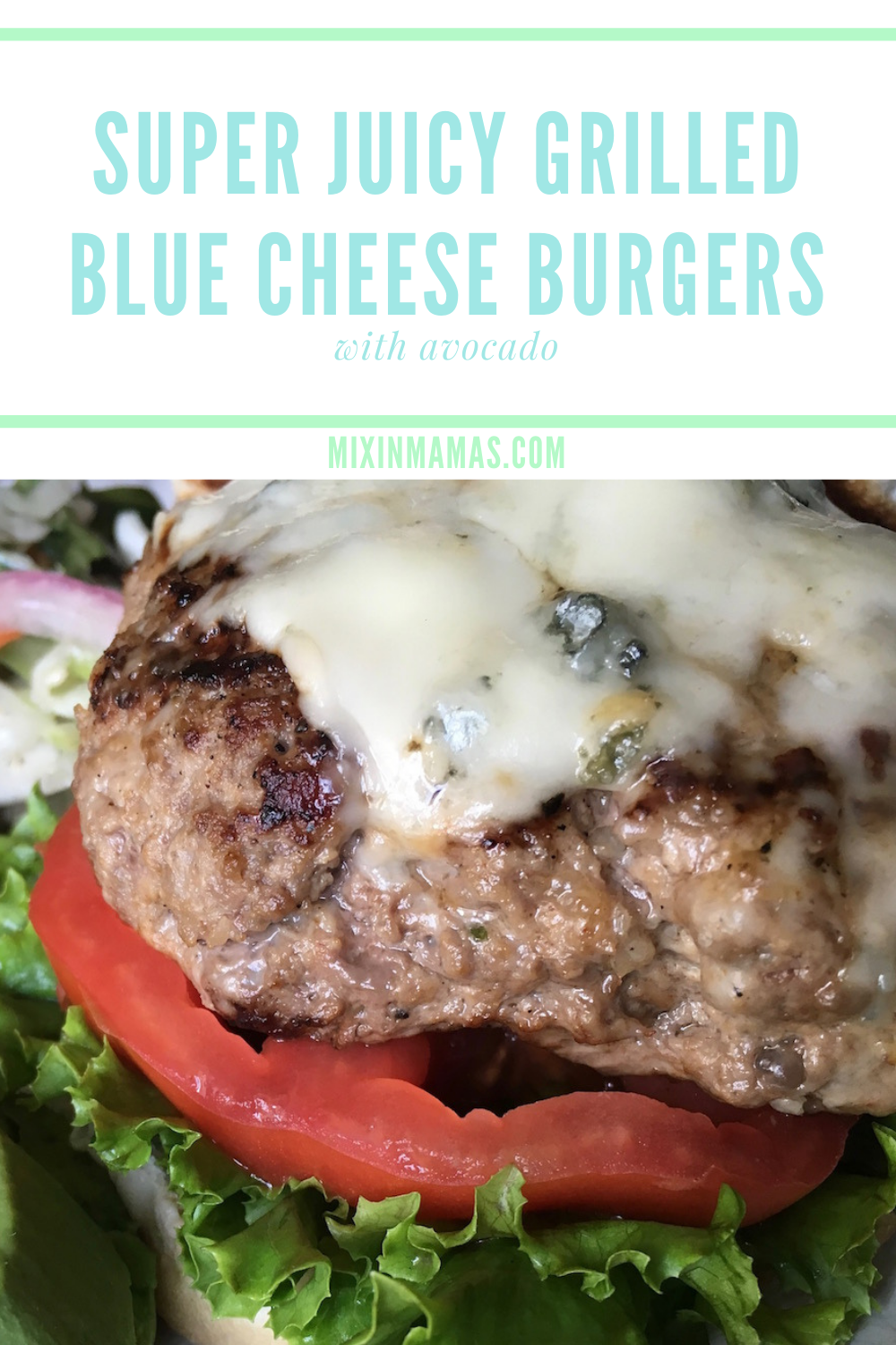 Super Juicy Grilled Blue Cheese Burgers with Avocado
