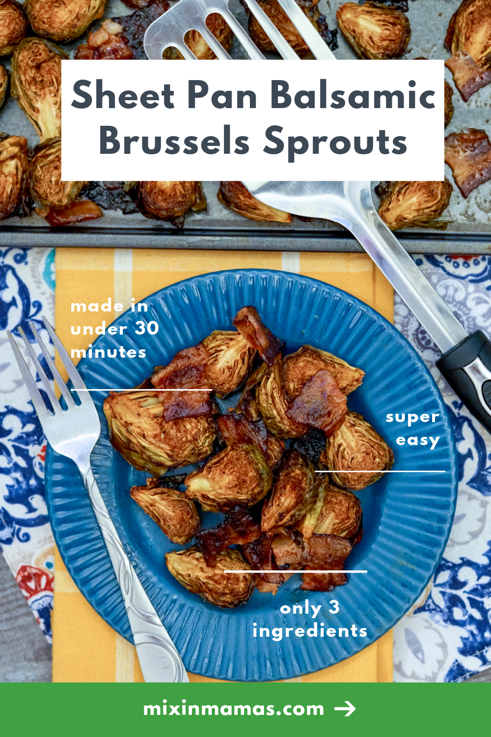 Sheet Pan Balsamic Brussels Sprouts - made in under 30 minutes; super easy; only 3 ingredients