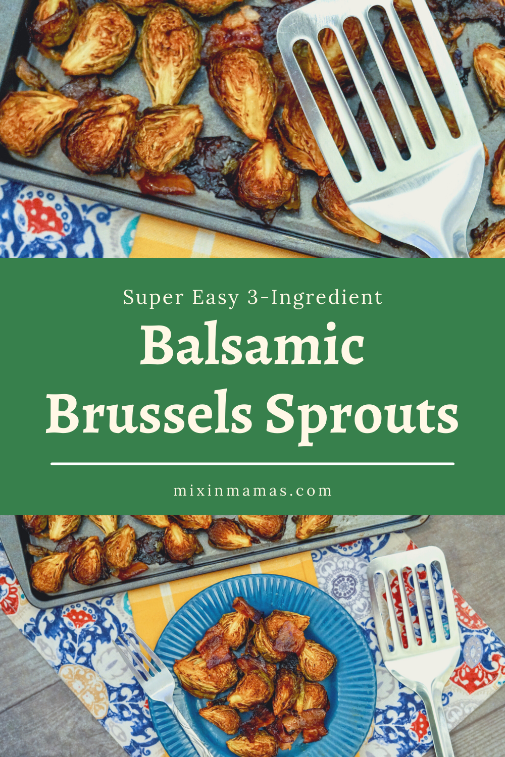Super Easy 3-Ingredient Balsamic Brussels Sprouts