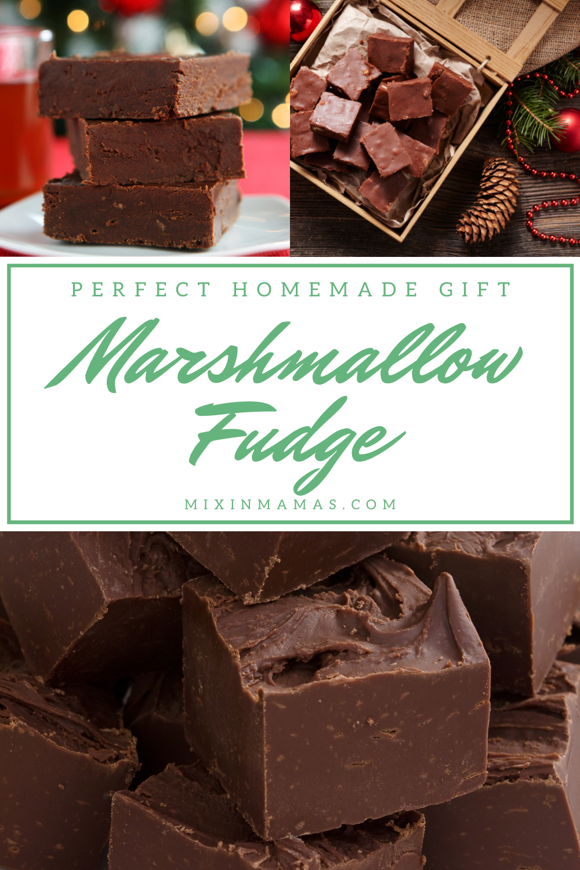Perfect Homemade Gift: Marshmallow Fudge